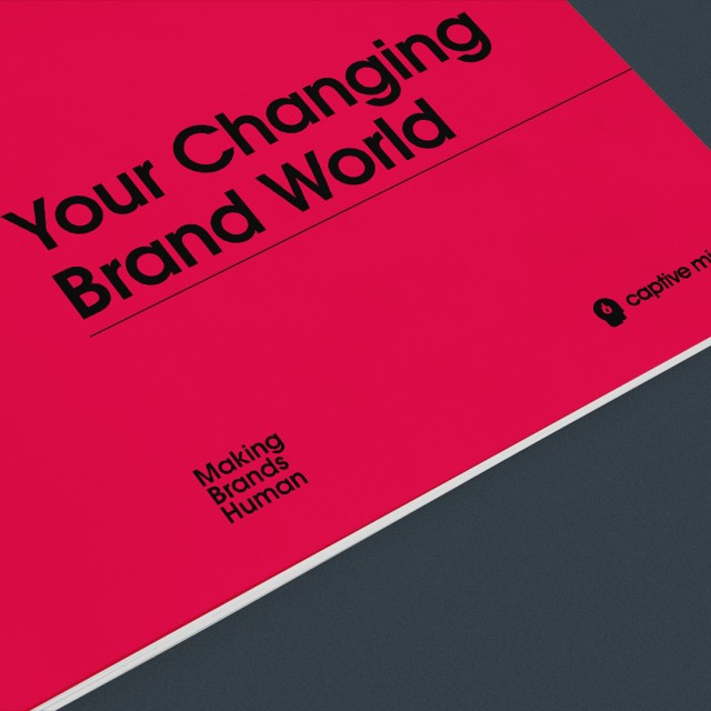 Your Changing Brand World